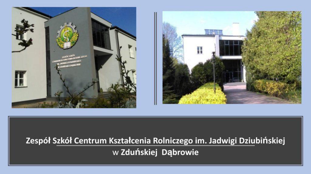 Zespół Szkół Centrum Kształcenia Rolniczego im. Jadwigi Dziubińskiej w Zduńskiej Dąbrowie